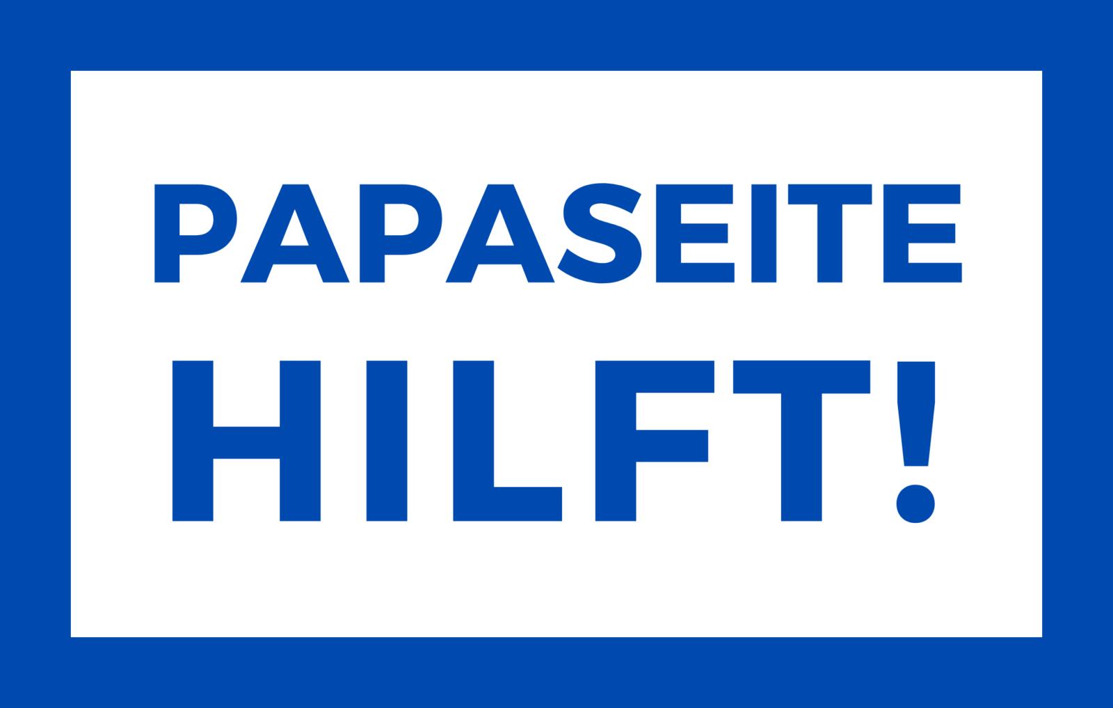 PAPASEITE HILFT